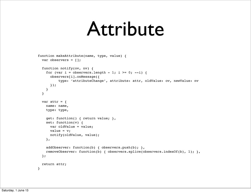 Attribute function makeAttribute(name, type, va...