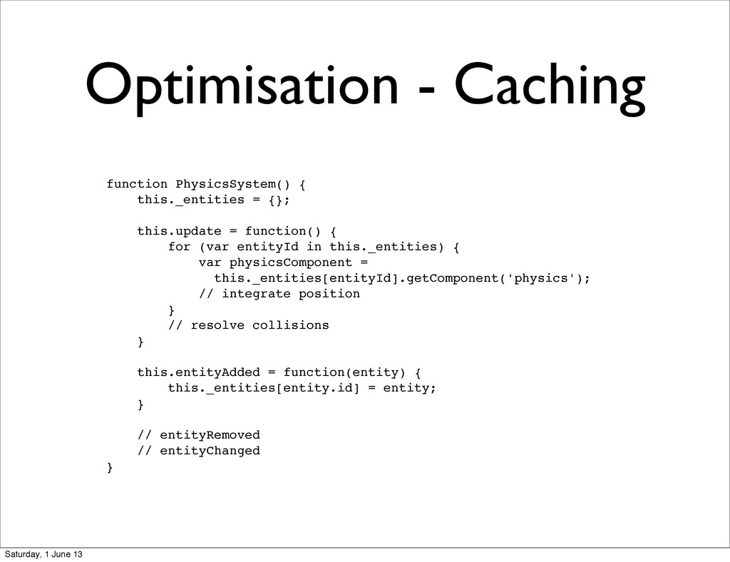 Optimisation - Caching function PhysicsSystem()...