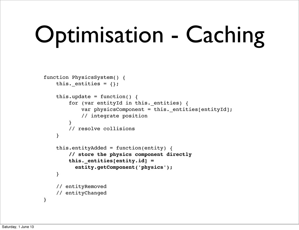 Optimisation - Caching function PhysicsSystem()...