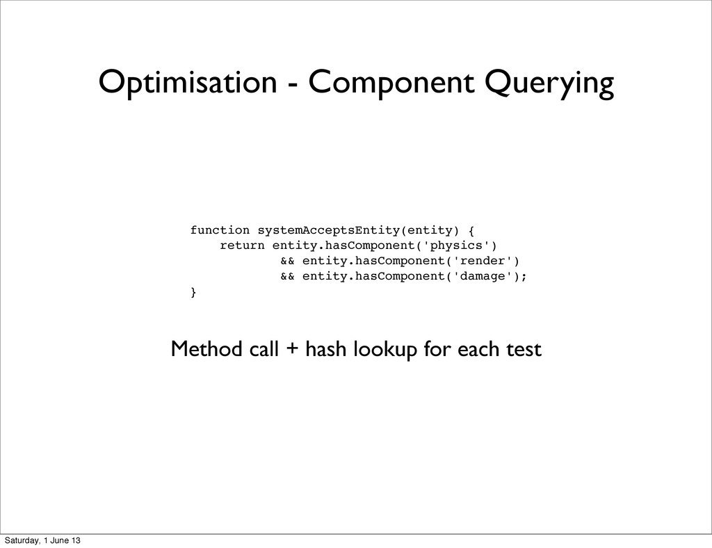 Optimisation - Component Querying function syst...