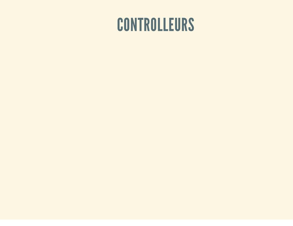 CONTROLLEURS