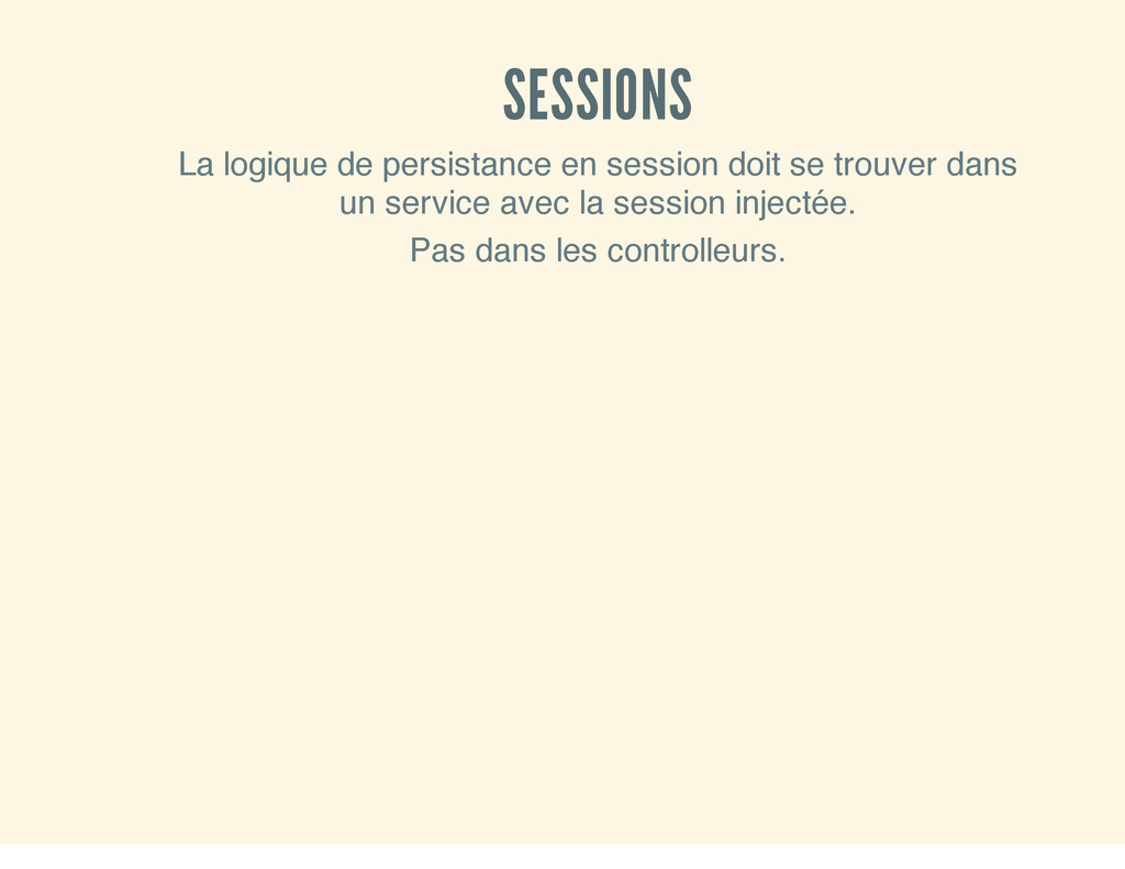 SESSIONS La logique de persistance en session d...