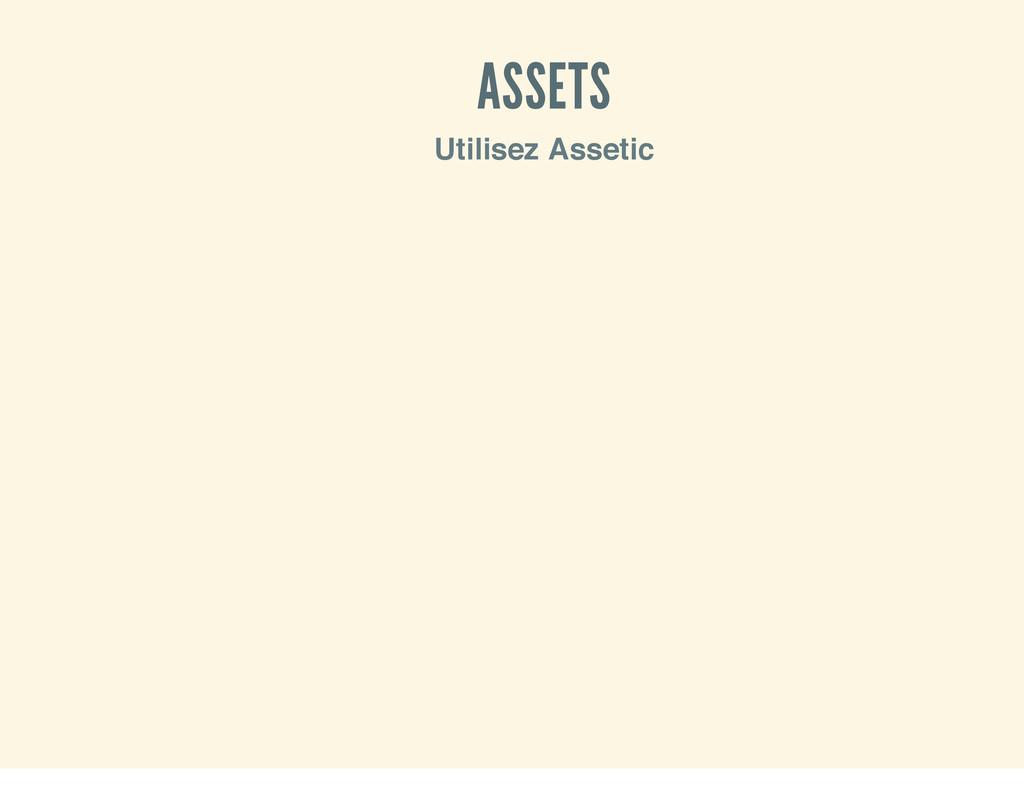 ASSETS Utilisez Assetic