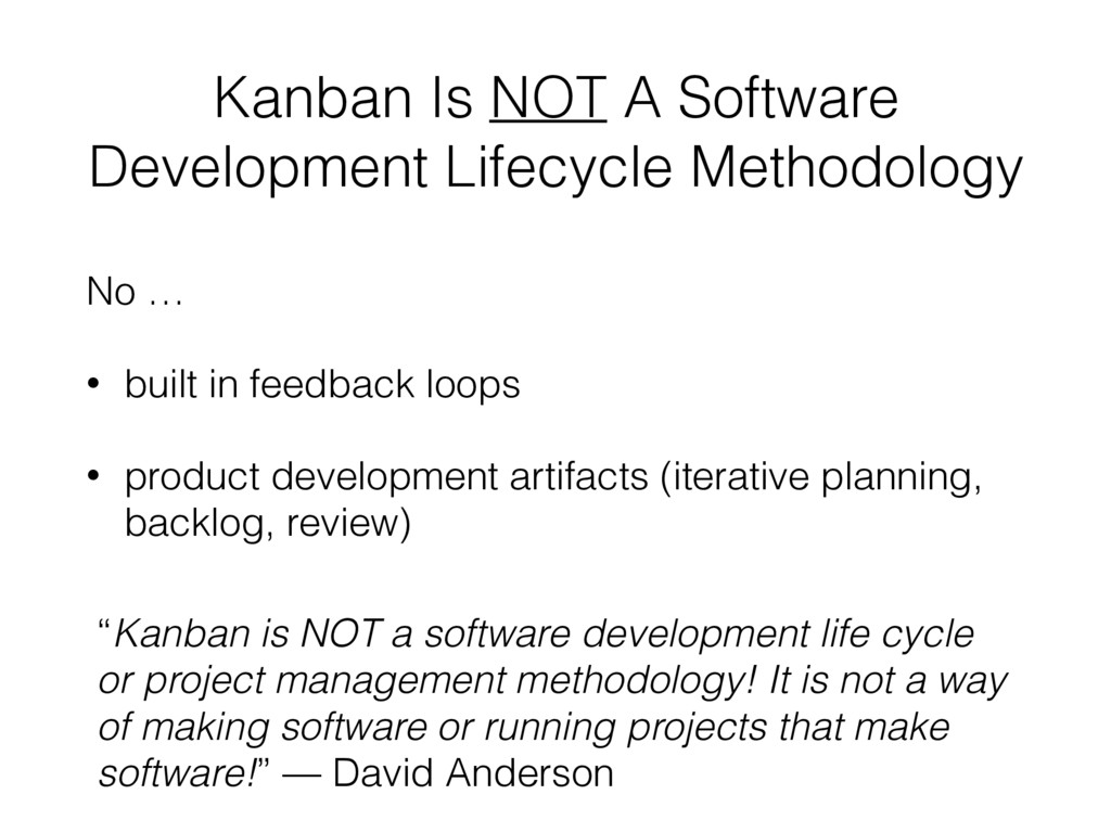 Kanban Is NOT A Software Development Lifecycle ...