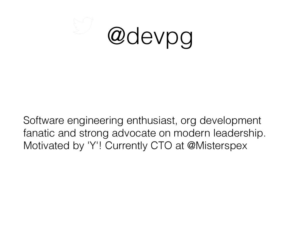 @devpg Software engineering enthusiast, org dev...