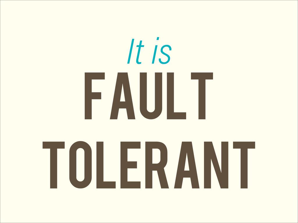 FAULT tolerant It is