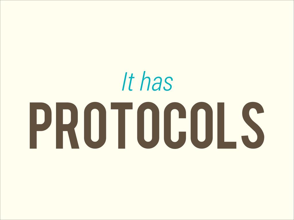 protocols It has