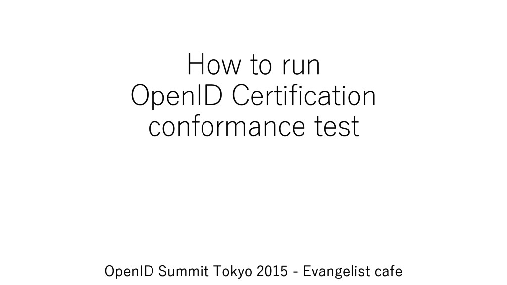 How to run OpenID Certification conformance tes...