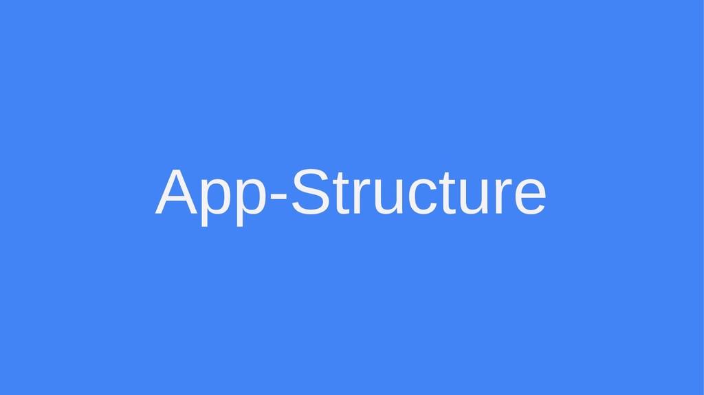 App-Structure