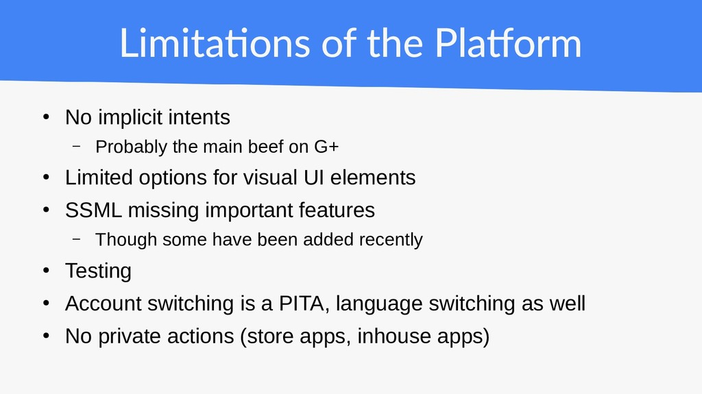 Limitations of the Platform ● No implicit inten...