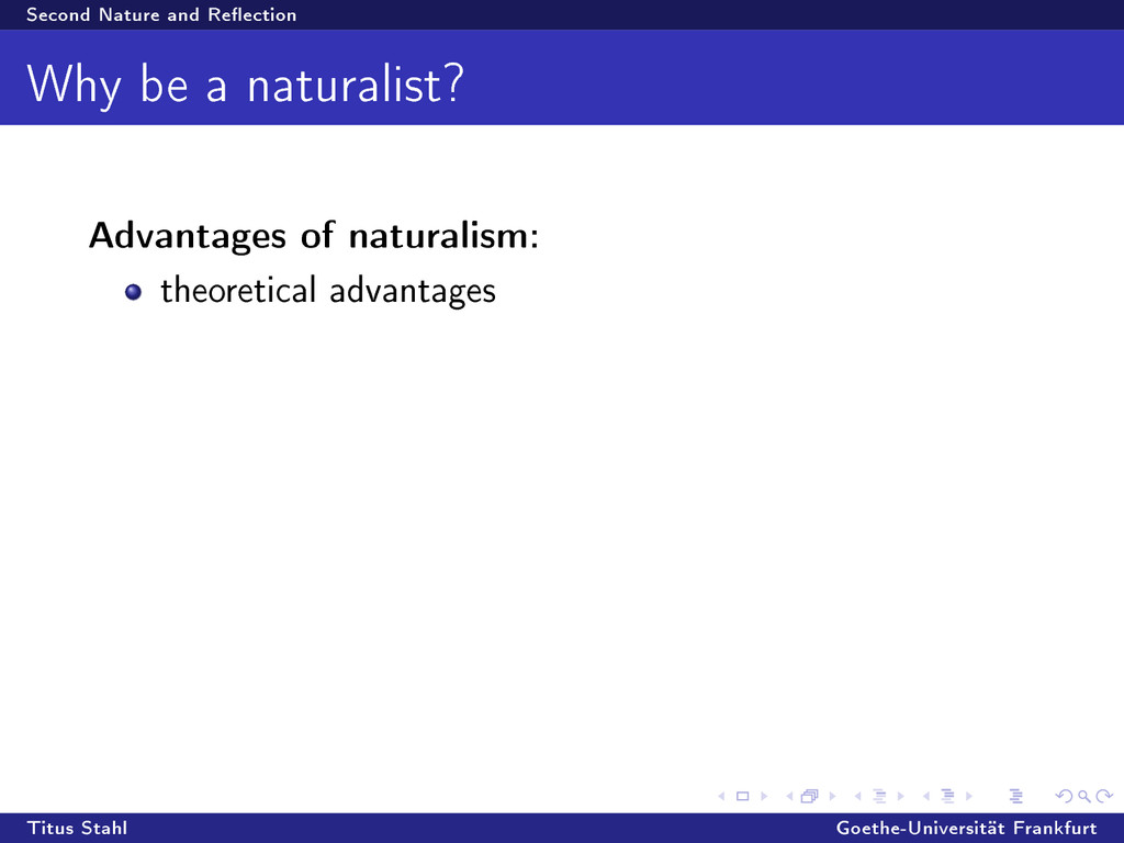 Second Nature and Reection Why be a naturalist...