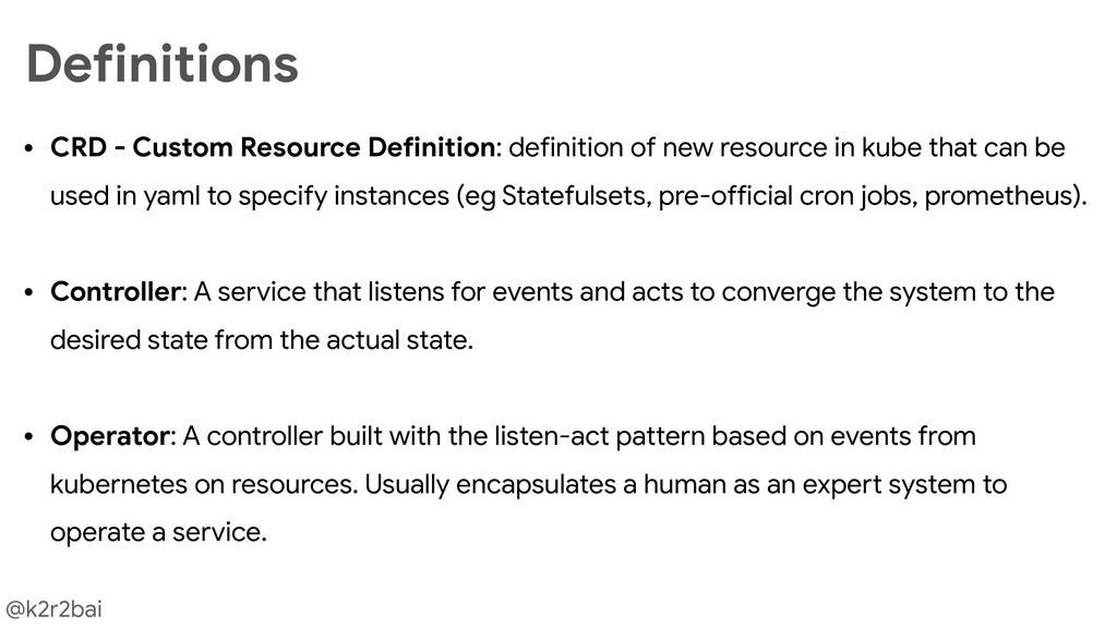 @k2r2bai • CRD - Custom Resource Definition: de...
