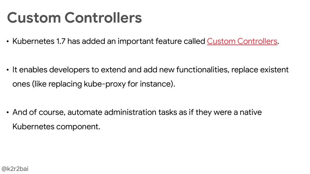 @k2r2bai • Kubernetes 1.7 has added an importan...