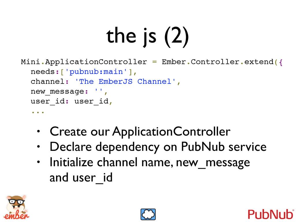 the js (2) Mini.ApplicationController = Ember.C...