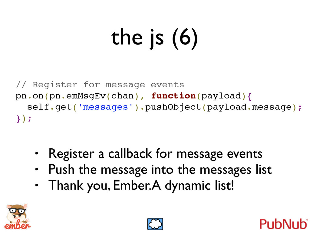 the js (6) // Register for message events! pn.o...