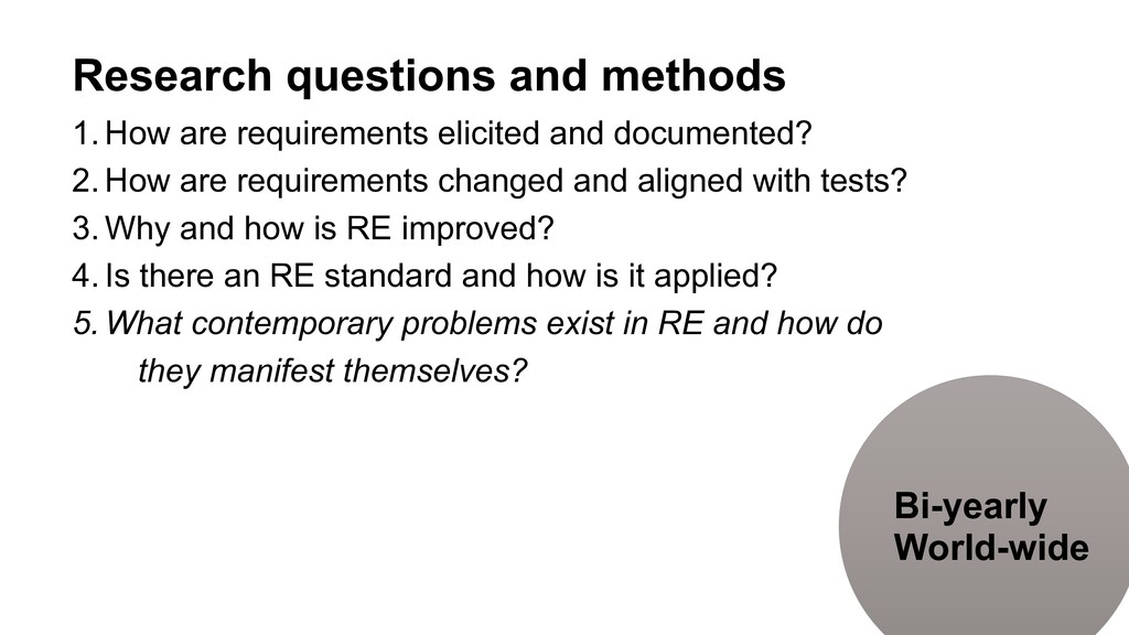Research questions and methods   1. How are req...