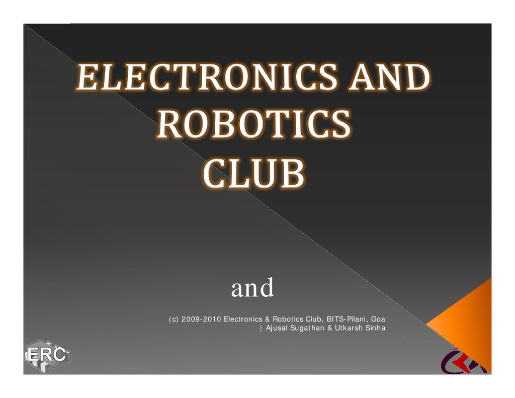 and (c) 2009-2010 Electronics & Robotics Club, ...
