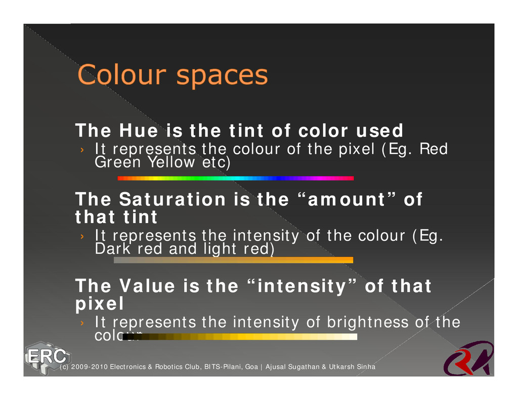 ž The Hue is the tint of color used › It repres...