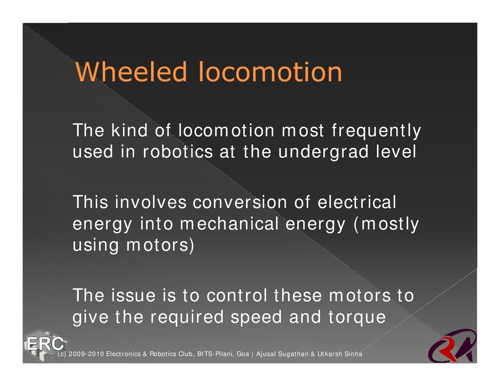 Ø The kind of locomotion most frequently used i...