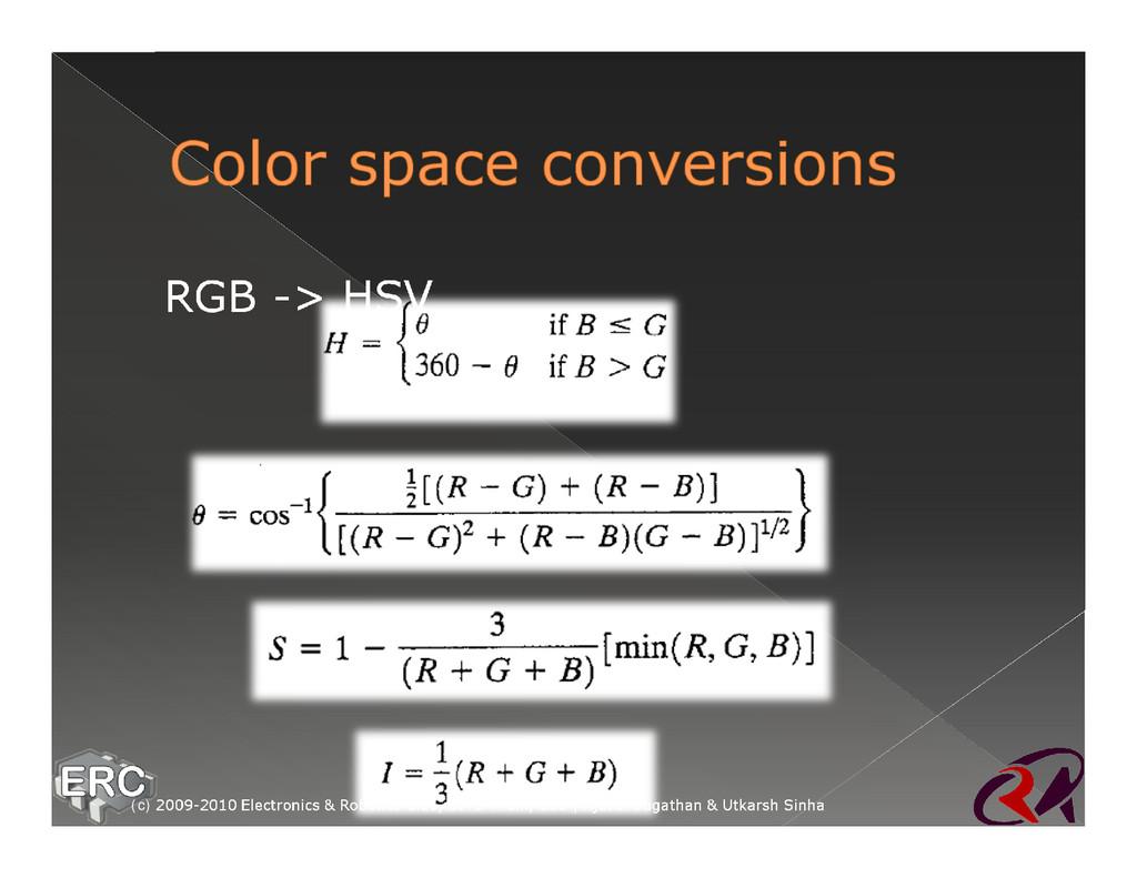 ž RGB -> HSV (c) 2009-2010 Electronics & Roboti...