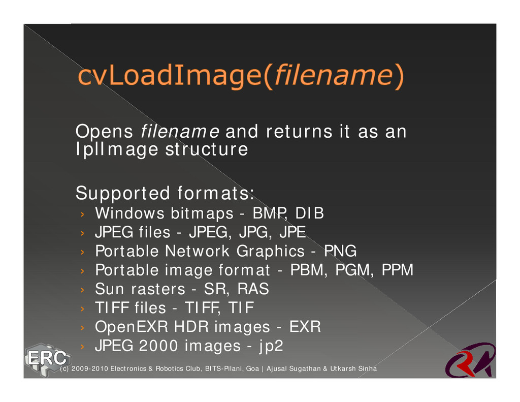 ž Opens filename and returns it as an IplImage ...