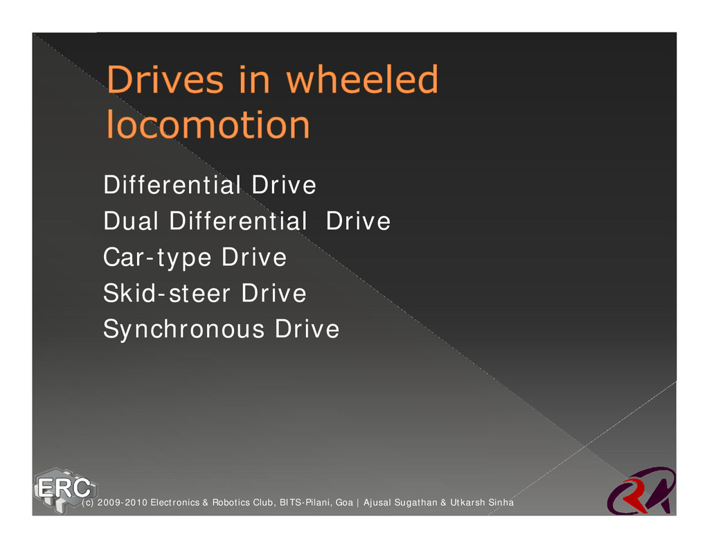 Ø Differential Drive Ø Dual Differential Drive ...