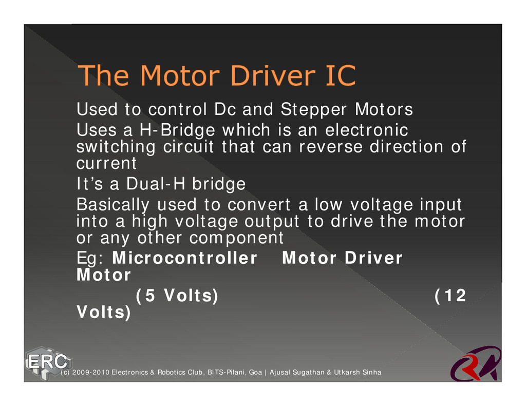 ž Used to control Dc and Stepper Motors ž Uses ...