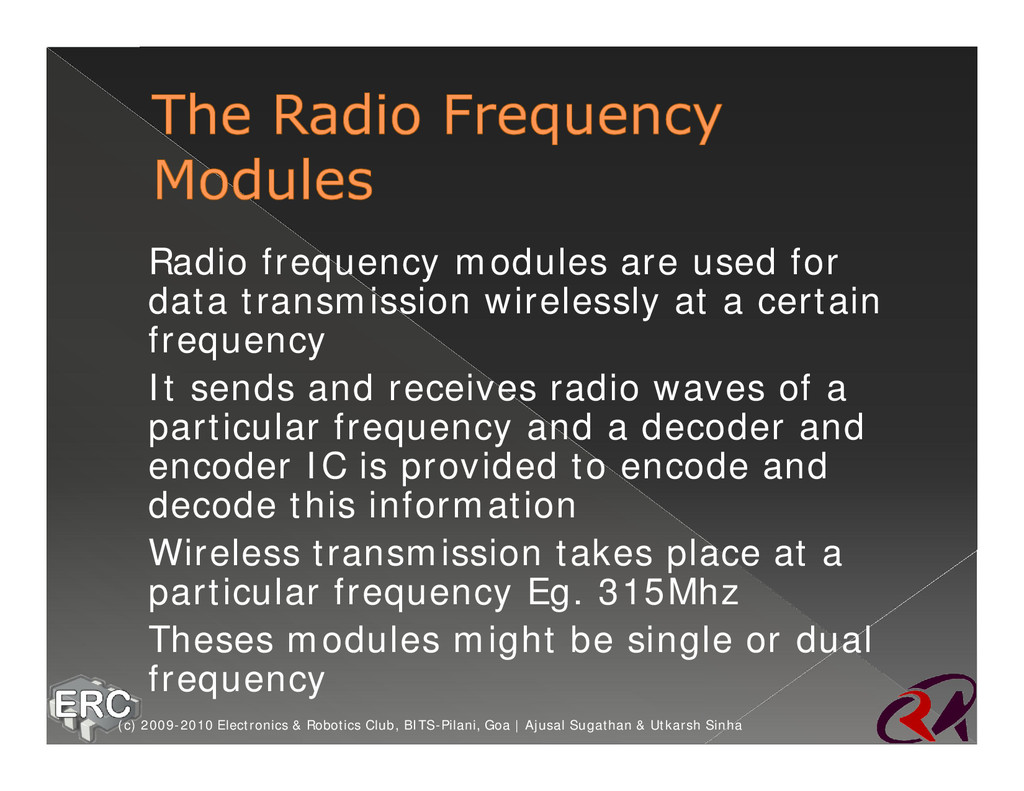 ž Radio frequency modules are used for data tra...