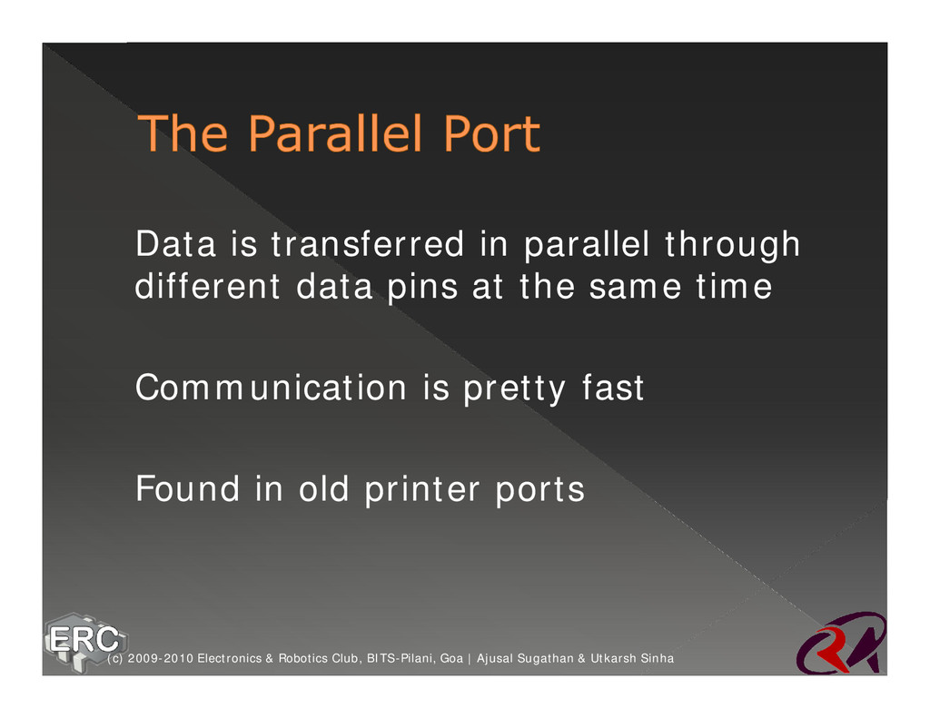 ž Data is transferred in parallel through diffe...