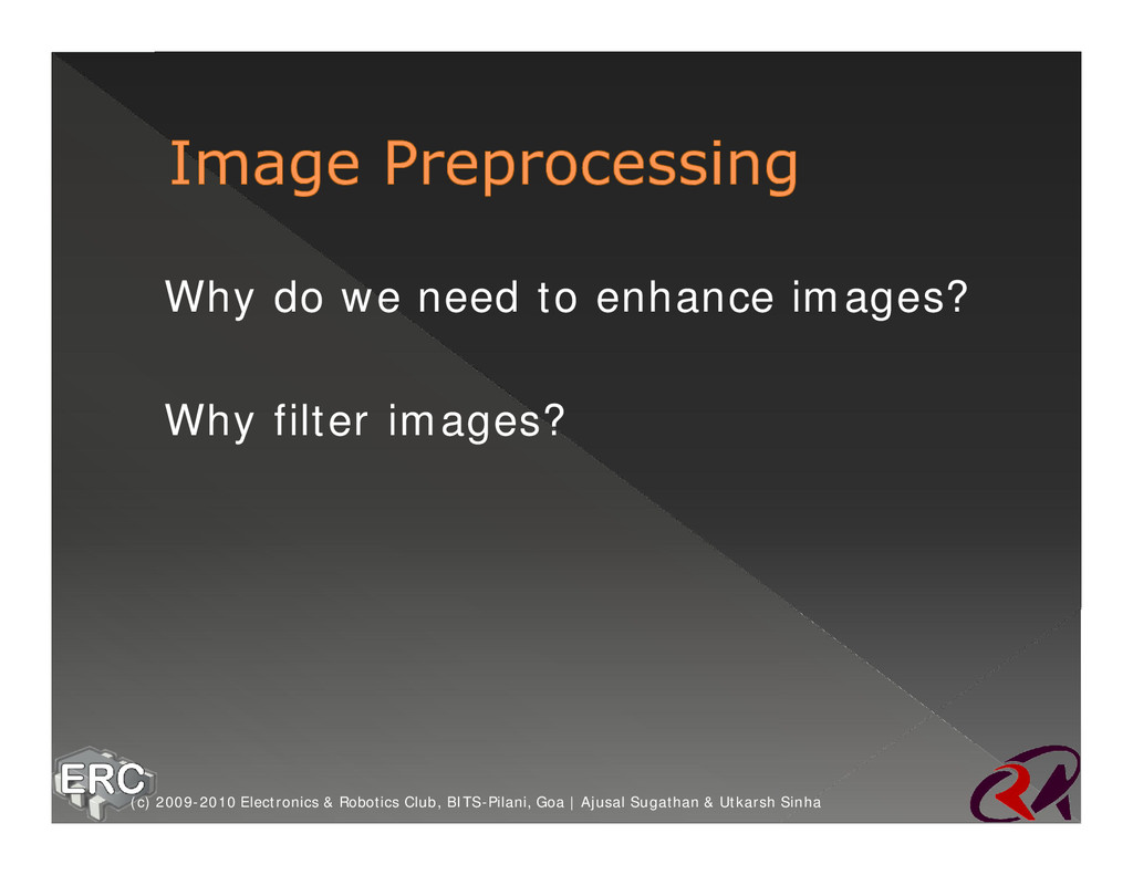 ž Why do we need to enhance images? ž Why filte...
