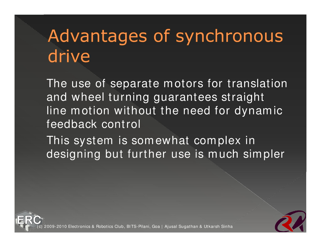 Ø The use of separate motors for translation an...