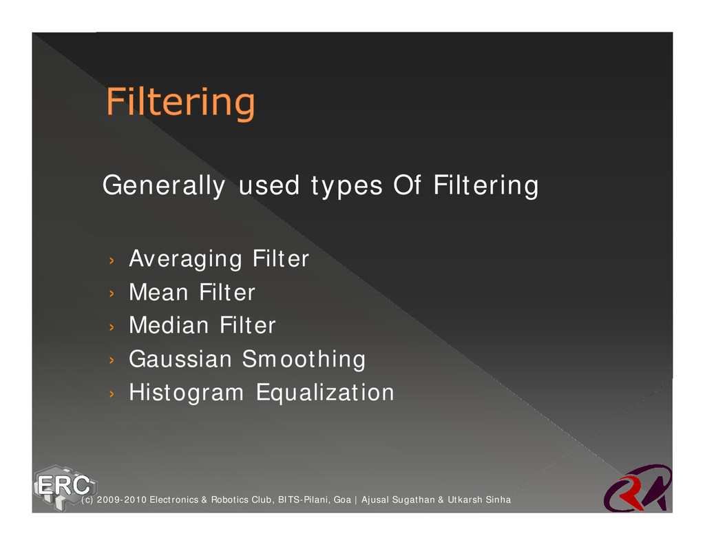 ž Generally used types Of Filtering › Averaging...