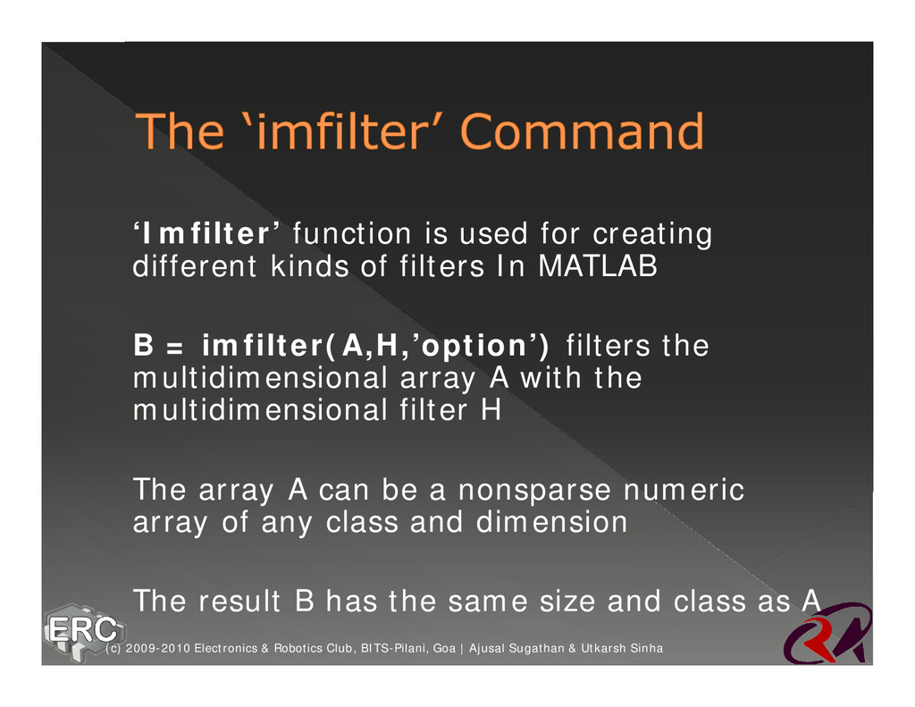 ž 'Imfilter' function is used for creating diff...