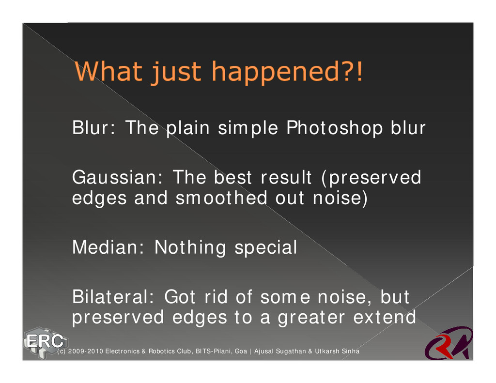ž Blur: The plain simple Photoshop blur ž Gauss...