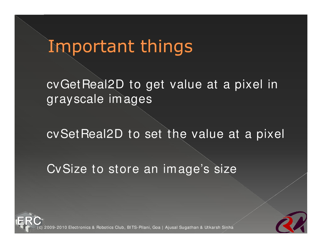 ž cvGetReal2D to get value at a pixel in graysc...