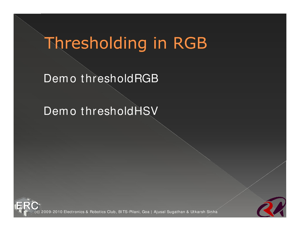 ž Demo thresholdRGB ž Demo thresholdHSV (c) 200...