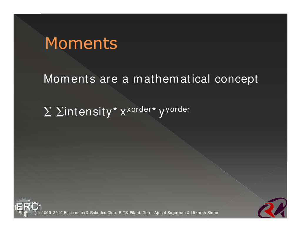 ž Moments are a mathematical concept ž ∑ ∑inten...