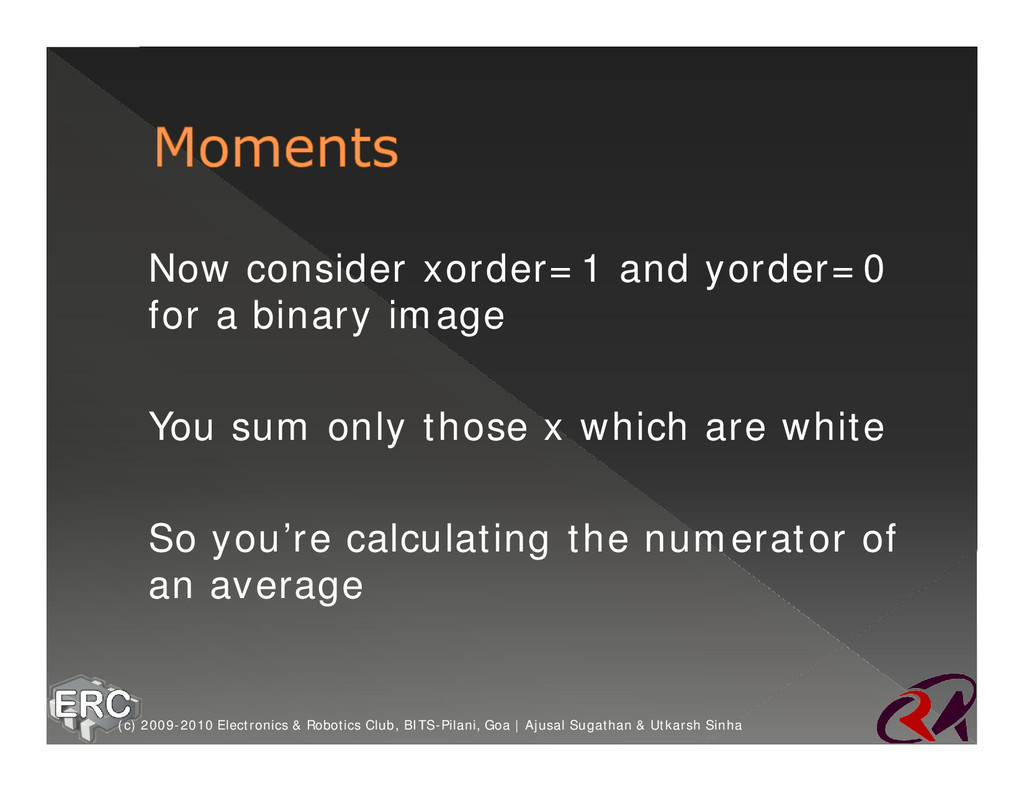 ž Now consider xorder=1 and yorder=0 for a bina...