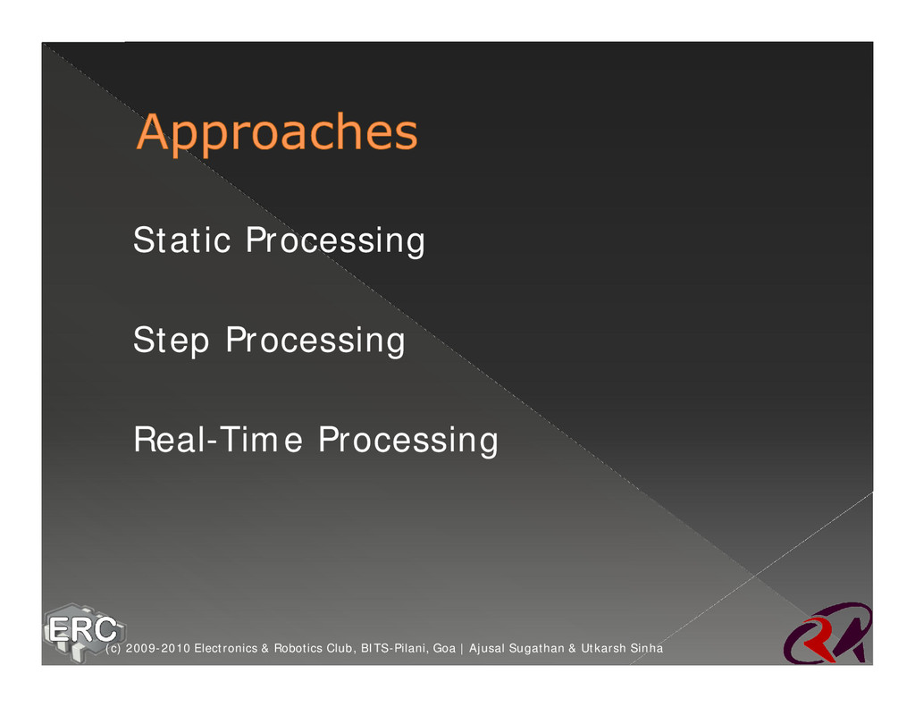 ž Static Processing ž Step Processing ž Real-Ti...