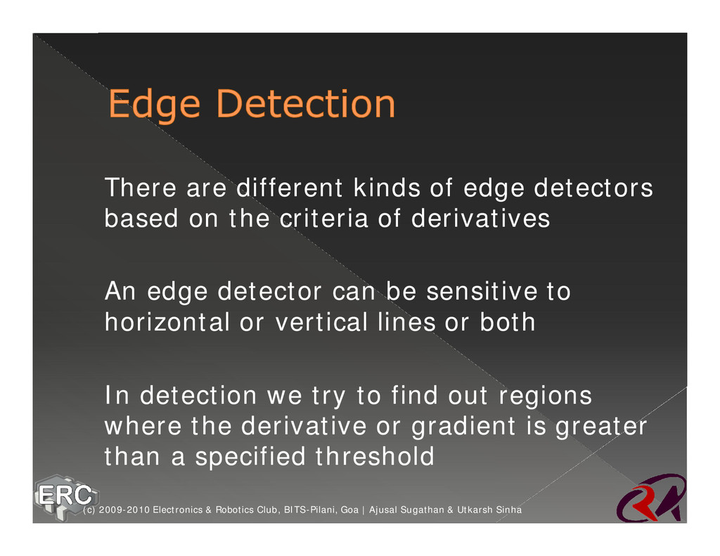 ž There are different kinds of edge detectors b...