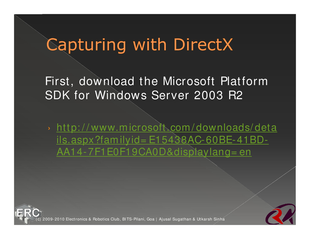 ž First, download the Microsoft Platform SDK fo...