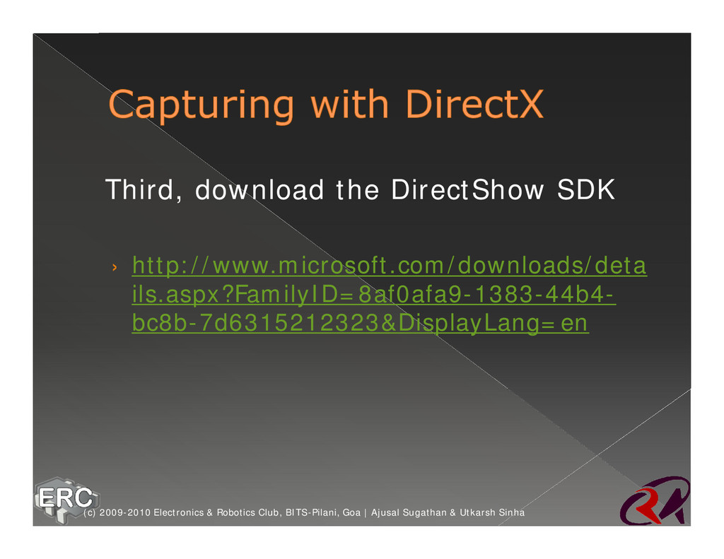ž Third, download the DirectShow SDK › http://w...