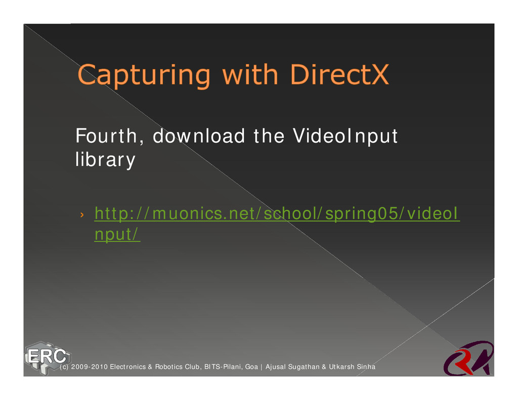 ž Fourth, download the VideoInput library › htt...