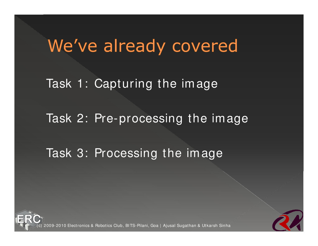 ž Task 1: Capturing the image ž Task 2: Pre-pro...