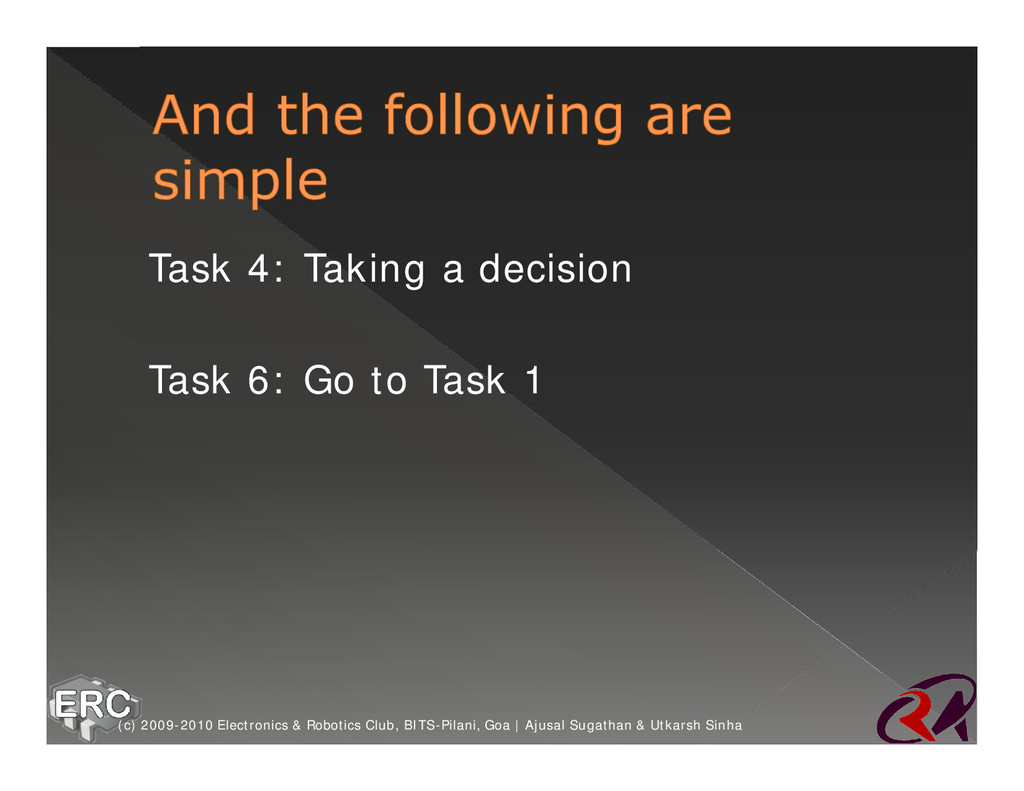 ž Task 4: Taking a decision ž Task 6: Go to Tas...