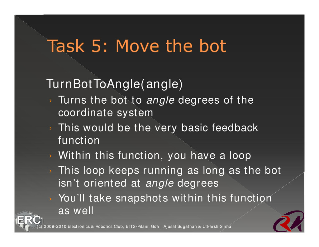 ž TurnBotToAngle(angle) › Turns the bot to angl...