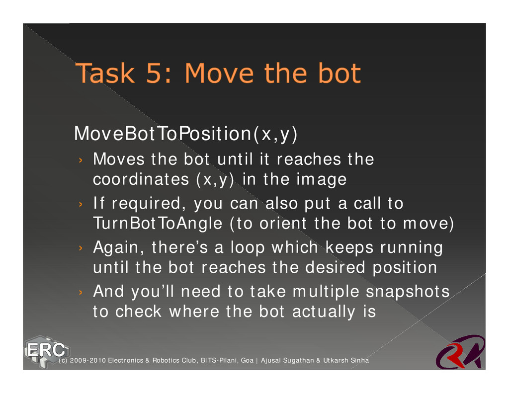 ž MoveBotToPosition(x,y) › Moves the bot until ...