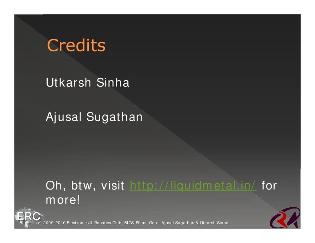 ž Utkarsh Sinha ž Ajusal Sugathan ž Oh, btw, vi...