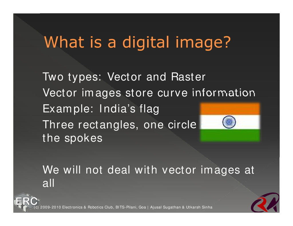 ž Two types: Vector and Raster ž Vector images ...