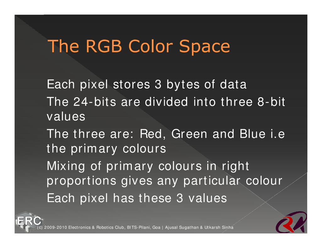 ž Each pixel stores 3 bytes of data ž The 24-bi...